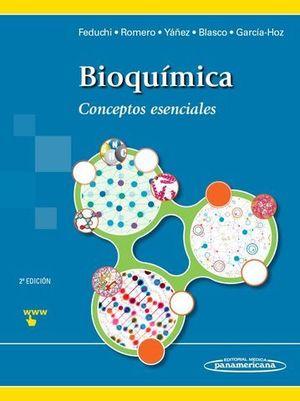 BIOQUIMICA CONCEPTOS ESENCIALES 2ª ED.
