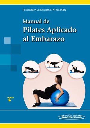 MANUAL DE PILATES APLICADO AL EMBARAZO