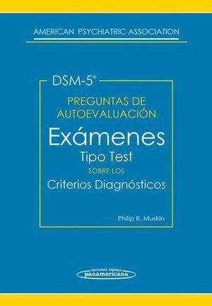 EXAMENES TIPO TEST SOBRE LOS CRITERIOS DIAGNOSTICOS