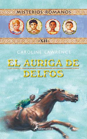 AURIGA DE DELFOS, EL (TOMO XII, MISTERIOS ROMANOS)