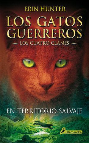 EN TERRITORIO SALVAJE LOS GATOS GUERREROS LOS CUATRO CLANES 1