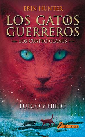 FUEGO Y HIELO LOS GATOS GUERREROS LOS CUATRO CLANES 2