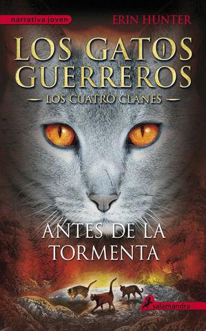 ANTES DE LA TORMENTA LOS GATOS GUERREROS LOS CUATRO CLANES 4