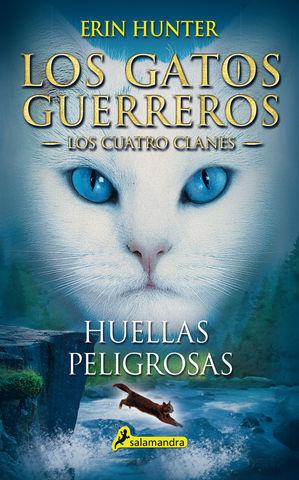 HUELLAS PELIGROSAS LOS GATOS GUERREROS LOS CUATRO CLANES 5