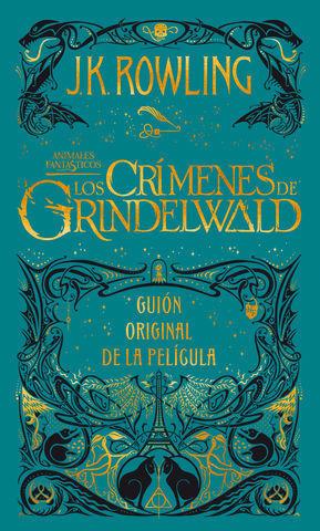 LOS CRIMENES DE GRINDELWALD.  GUIÓN ORIGINAL PELICULA