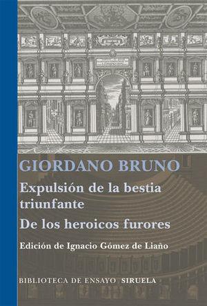 EXPULSION DE LA BESTIA TRIUNFANTE DE LOS HEROICOS FURORES