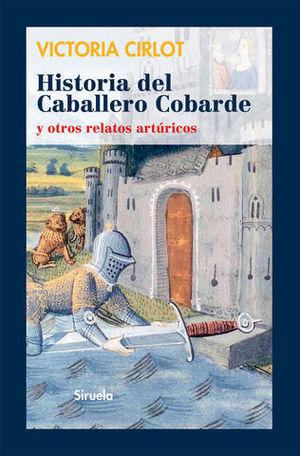HISTORIA DEL CABALLERO COBARDE