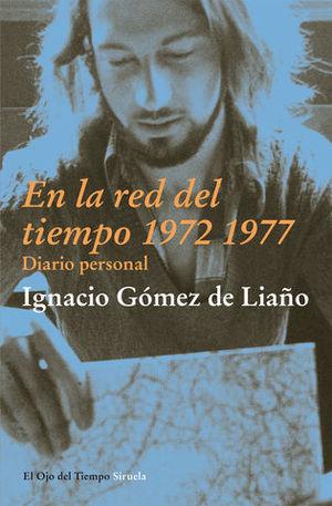 EN LA RED DEL TIEMPO 1972-1977 DIARIO PERSONAL