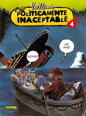 POLITICAMENTE INACEPTABLE 4