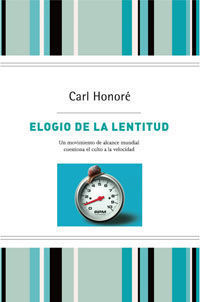 ELOGIO DE LA LENTITUD