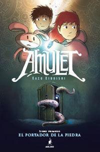 AMULET EL PORTADOR DE LA PIEDRA LIBRO PRIMERO
