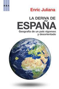 LA DERIVA DE ESPAÑA