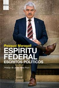 ESPIRITU FEDERAL ESCRITOS POLITICOS