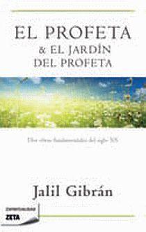 EL PROFETA & EL JARDIN DEL PROFETA