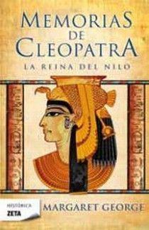 MEMORIAS DE CLEOPATRA 1 LA REINA DEL NILO