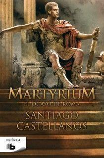 MARTYRIUM EL OCASO DE ROMA