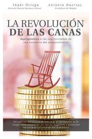 LA REVOLUCION DE LAS CANAS