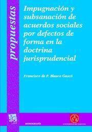 IMPUGNACION SUBSANACION ACUERDOS SOCIALES DEFECTOS FORMA