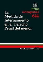 LA MEDIDA DE INTERNAMIENTO EN EL DERECHO PENAL DEL MENOR