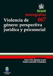 VIOLENCIA DE GENERO: PERSPECTIVA JURIDICA Y PSICOSOCIAL