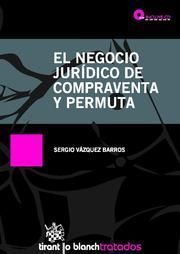 EL NEGOCIO JURIDICO DE COMPRAVENTA Y PERMUTA