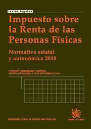 IMPUESTO SOBRE LA RENTA DE LAS PERSONAS FISICAS 4ª ED. 2010