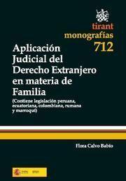 APLICACION JUDICIAL DEL DERECHO EXTRANJERO EN MATERIA DE FAMILIA