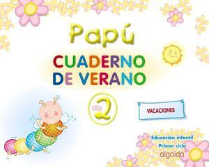 CUADERNOS DE VERANO PAPU 2 AÑOS