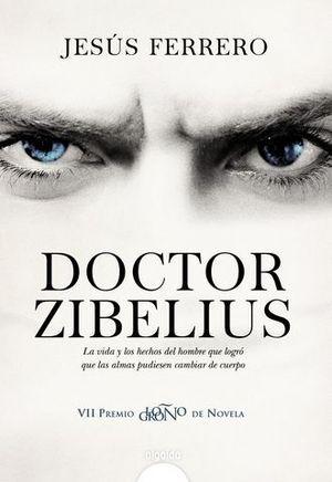 DOCTOR ZIBELUIS   (VII PREMIO LOGROÑO DE NOVELA)