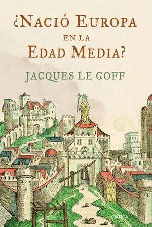 NACIO EUROPA EN LA EDAD MEDIA ?