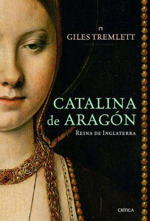 CATALINA DE ARAGON REINA DE INGLATERRA