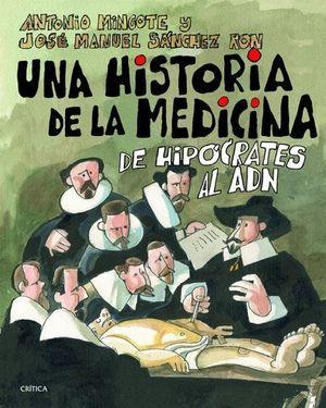 UNA HISTORIA DE LA MEDICINA DE HIPOCRATES AL ADN