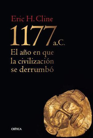 1177 A.C. EL AÑO EN QUE LA CIVILIZACION SE DERRUMBO