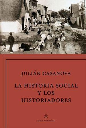 LA HISTORIA SOCIAL Y LOS HISTORIADORES