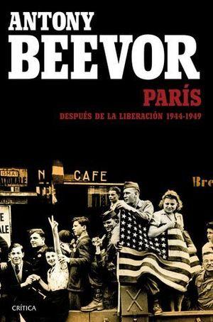 PARIS DESPUES DE LA LIBERACION: 1944 - 1949