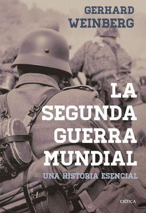 LA SEGUNDA GUERRA MUNDIAL UNA HISTORIA ESENCIAL