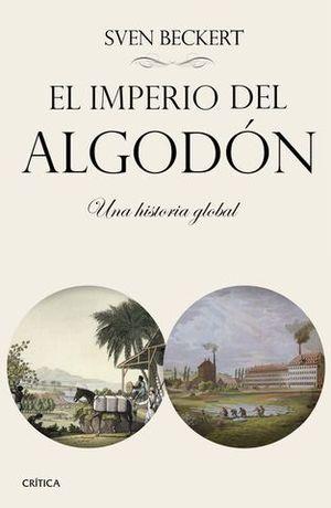 EL IMPERIO DEL ALGODON UNA HISTORIA GLOBAL