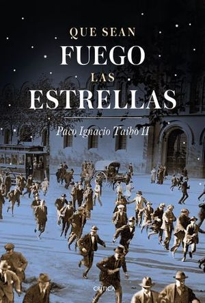 QUE SEAN FUEGO LAS ESTRELLAS BARCELONA ( 1917-1923 )