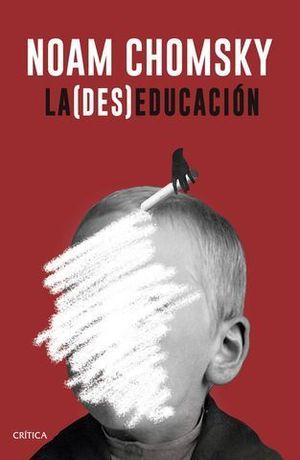 LA ( DES ) EDUCACION