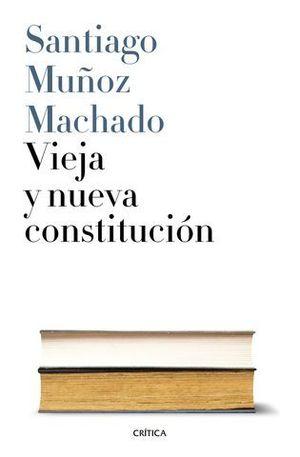 VIEJA Y NUEVA CONSTITUCION