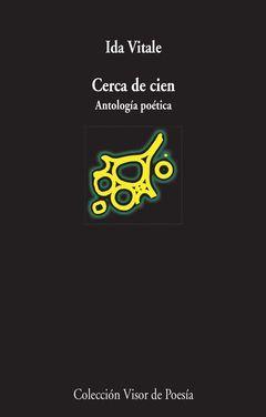 CERCA DE CIEN ANTOLGIA POETICA ( PREMIO REINA SOFIA POESIA 2015 )