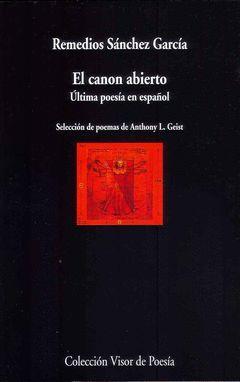 EL CANON ABIERTO.  ULTIMA POESIA EN ESPAÑOL
