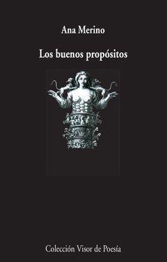 LOS BUENOS PROPOSITOS