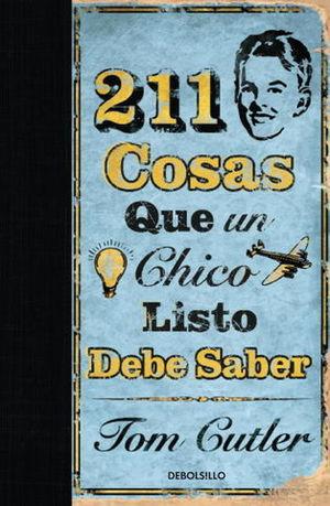 211 COSAS QUE UN CHICO LISTO DEBE SABER