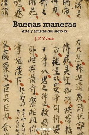 BUENAS MANERAS ARTE Y ARTISTAS DEL SIGLO XX