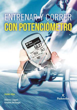 ENTRENAR Y CORRER CON POTENCIÓMETRO (NUEVA EDICIÓN AMPLIADA)