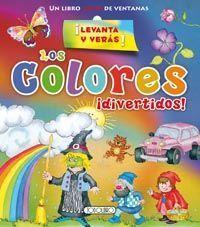 LOS COLORES DIVERTIDOS.  LIBRO CON SOLAPAS