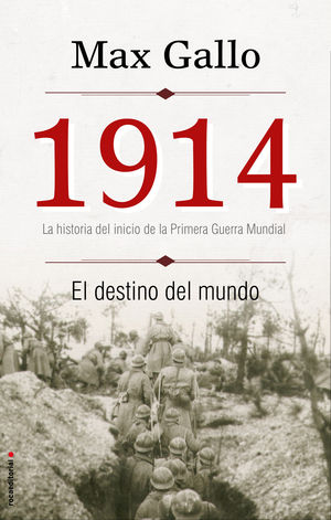 1914 EL DESTINO DEL MUNDO