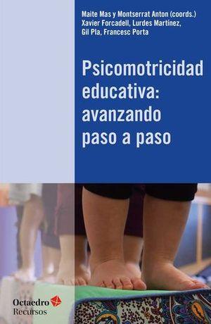 PSICOMOTRICIDAD EDUCATIVA : AVANZANDO PASO A PASO