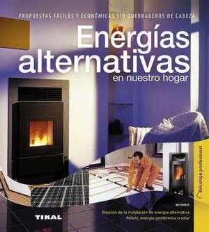 ENERGIAS ALTERNATIVAS EN NUESTRO HOGAR